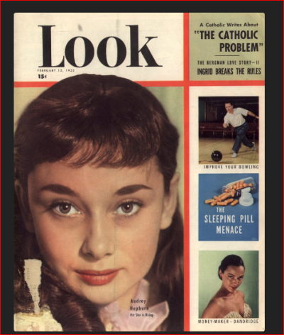 February 12, 1952 Look Magazine featuring rising Hollywood star, Audrey Hepburn